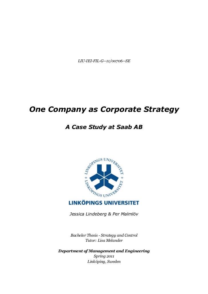 LIU-IEI-FIL-G--11/00706--SEOne Company as Corporate Strategy         A Case Study at Saab AB          Jessica Lindeberg & ...