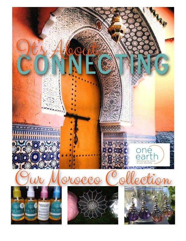Our Morocco Collection Connecting It's About