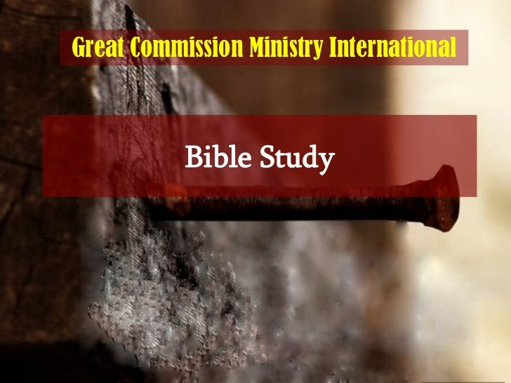 Bible Study Great Commission Ministry International