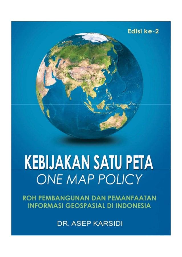 [Buku] Kebijakan Satu Peta One Map Policy Edisi Kedua 2016