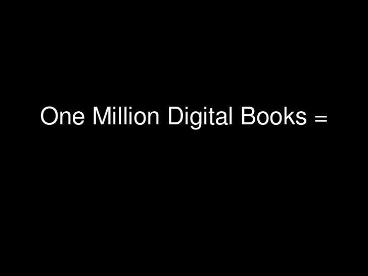 One Million Digital Books =