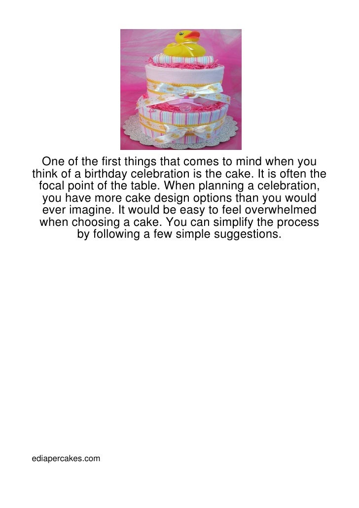 One of the first things that comes to mind when youthink of a birthday celebration is the cake. It is often the focal poin...