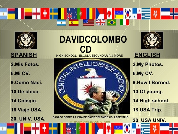 DAVIDCOLOMBO    CD   ENGLISH 2.My Photos. 6.My CV. 9.How I Borned. 10.Of young. 14.High school. 18.USA Trip. 20. USA UNIV....