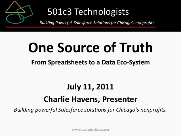 501c3 Technologists Building Powerful Salesforce Solutions for Chicago's nonprofits  One Source of Truth From Spreadsheets...