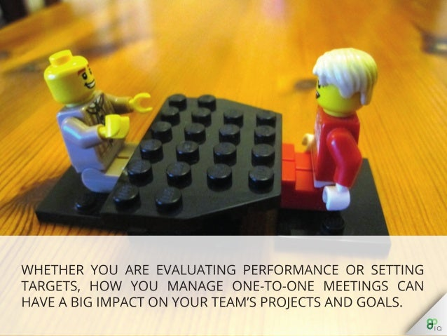 Whether you are evaluating performance or setting targets, how you manage one-to-one meetings can have a big impact on you...