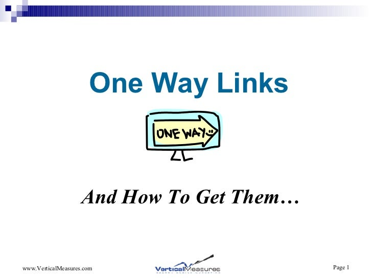One Way Links And How To Get Them…