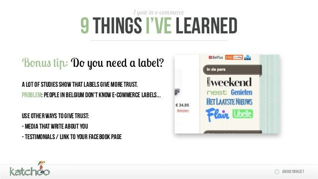 1 year in e-commerce                         9 things I'Ve learnedBonus tip: Do you need a label?a lot of studies show tha...