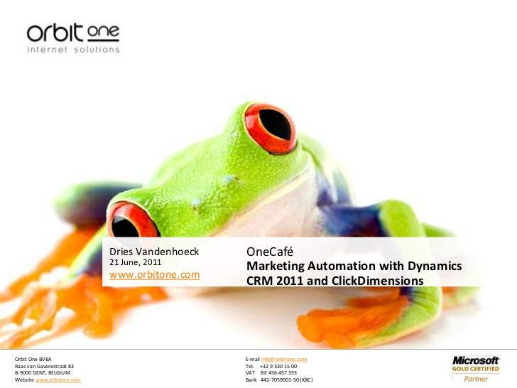21 June, 2011<br />OneCafé<br />Marketing Automation with Dynamics CRM 2011 and ClickDimensions<br />
