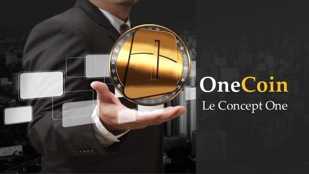 OneCoin Le Concept One