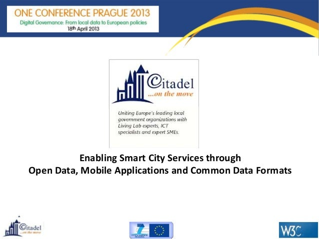 Enabling Smart City Services through Open Data, Mobile Applications and Common Data Formats
