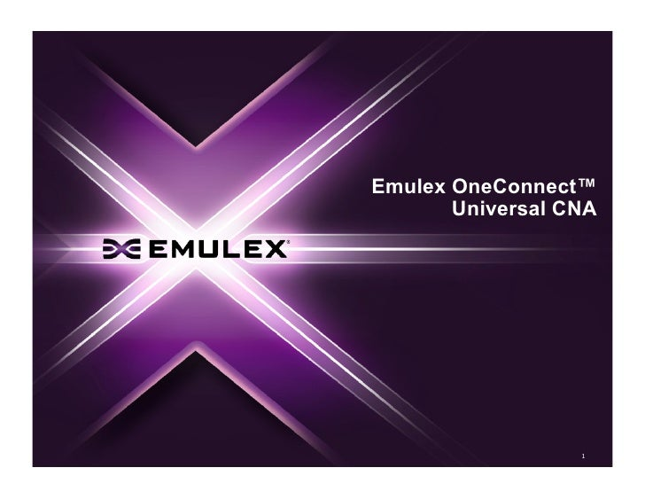 Emulex OneConnect Universal CNA (Short Overview)