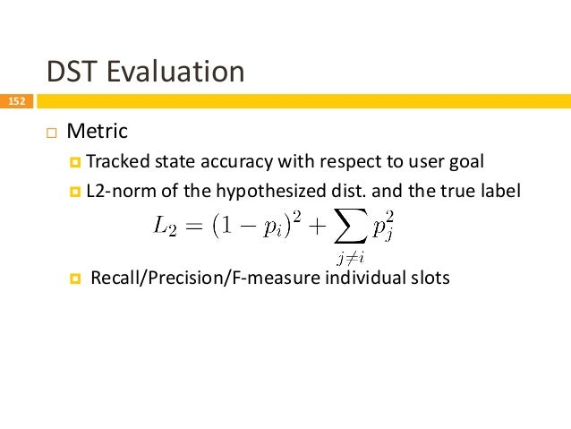 153 Dialog State Tracking Challenge (DSTC) (Williams et al. 2013, Henderson et al. 2014, Henderson et al. 2014, Kim et al....