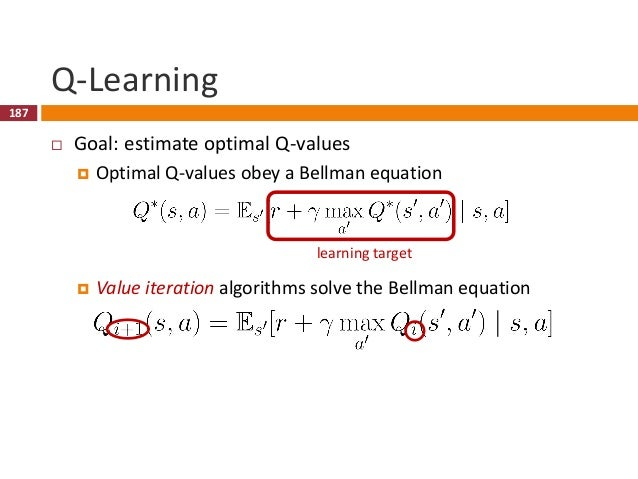 188 Deep Q-Networks (DQN)  Represent value function by deep Q-network with weights  Objective is to minimize mean square...