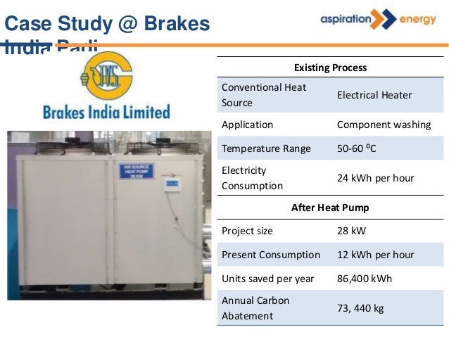 Case Study @ Lucas TVS Project Size 160 kW Conventional Heat Source SKO Application Pre-Treatment Temperature Range 70 - 9...