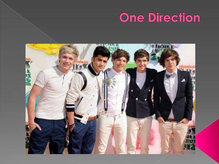    One Direction    adalah boyband    asal Inggris-Irlandia    yang    beranggotakan    Liam Payne, Zayn    Malik , Niall...