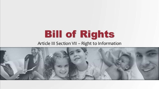 Bill of Rights Article 3 Section 7 - Right to Information