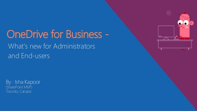 OneDrive For Business - What's new for IT Administrators and End-users