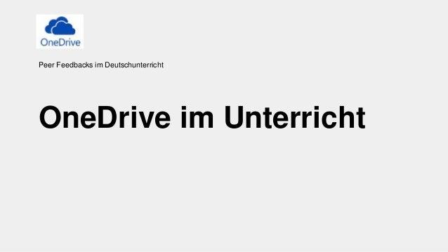 OneDrive im Unterricht Peer Feedbacks im Deutschunterricht