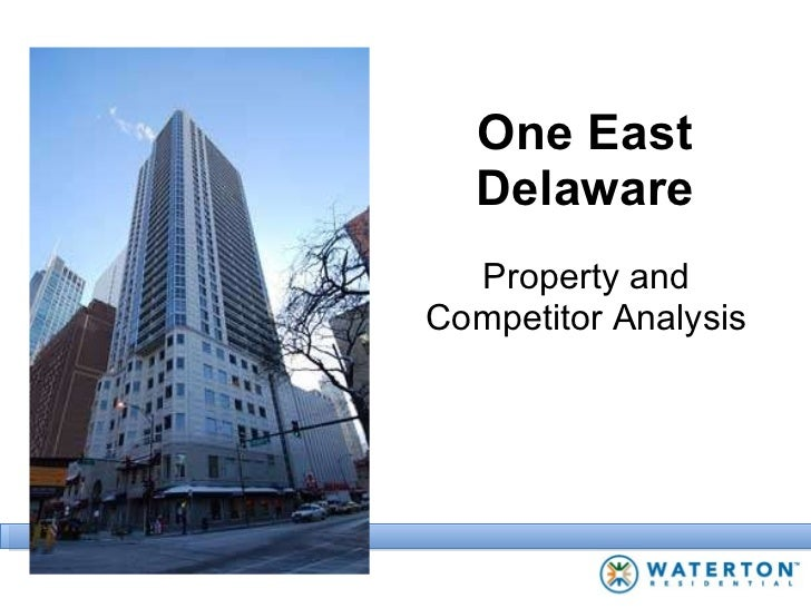 One East Delaware Property and Competitor Analysis