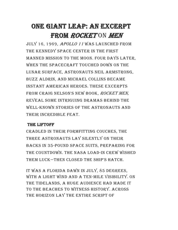 One Giant Leap: An Excerpt from Rocket On Men<br />July 16, 1969, Apollo 11 was launched from the Kennedy Space Center in ...