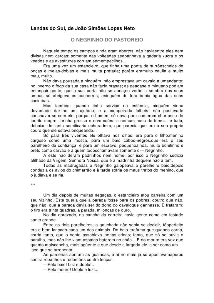 Lendas do Sul, de João Simões Lopes Neto                    O NEGRINHO DO PASTOREIO       Naquele tempo os campos ainda er...