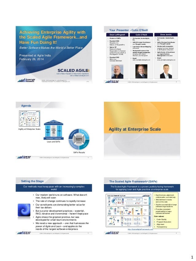 1 1© 2008 - 2014 Scaled Agile, Inc. and Leffingwell,LLC. All rights reserved. © 2008 - 2014 Scaled Agile, Inc. and Leffing...