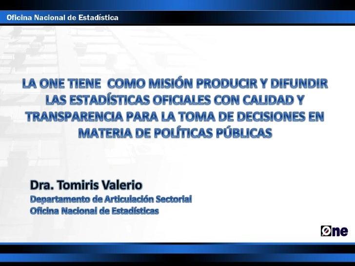 Sistema Estadístico Nacional           Productores              Usuarios         Contexto legal, institucional y de financ...