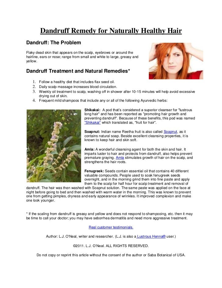 Dandruff Remedy for Naturally Healthy HairDandruff: The ProblemFlaky dead skin that appears on the scalp, eyebrows or arou...