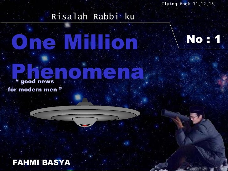 "No : 1 Flying Book 11,12,13 Risalah Rabbi ku One Million Phenomena FAHMI BASYA ""  good news for modern men """