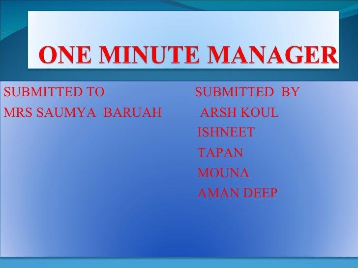 SUBMITTED TO  SUBMITTED  BY MRS SAUMYA  BARUAH  ARSH KOUL ISHNEET  TAPAN MOUNA AMAN DEEP