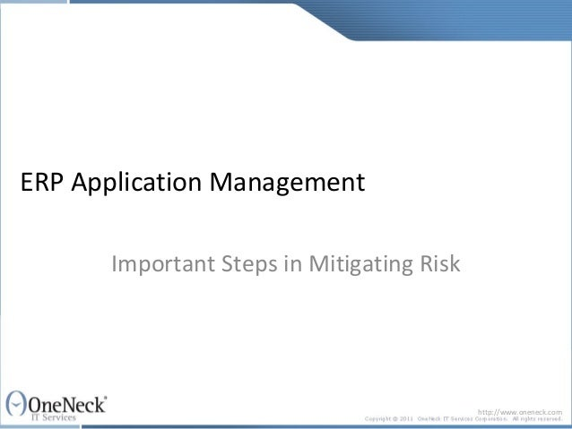 ERP Application Management      Important Steps in Mitigating Risk                                           http://www.on...