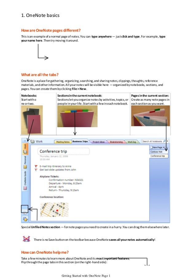 1. OneNote basics How are OneNote pages different? This is an example of a normal page of notes. You can type anywhere — j...