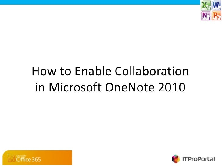 How to Enable Collaborationin Microsoft OneNote 2010