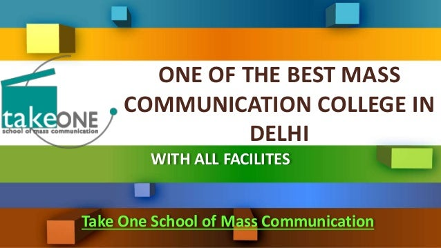 ONE OF THE BEST MASS COMMUNICATION COLLEGE IN DELHI WITH ALL FACILITES Take One School of Mass Communication