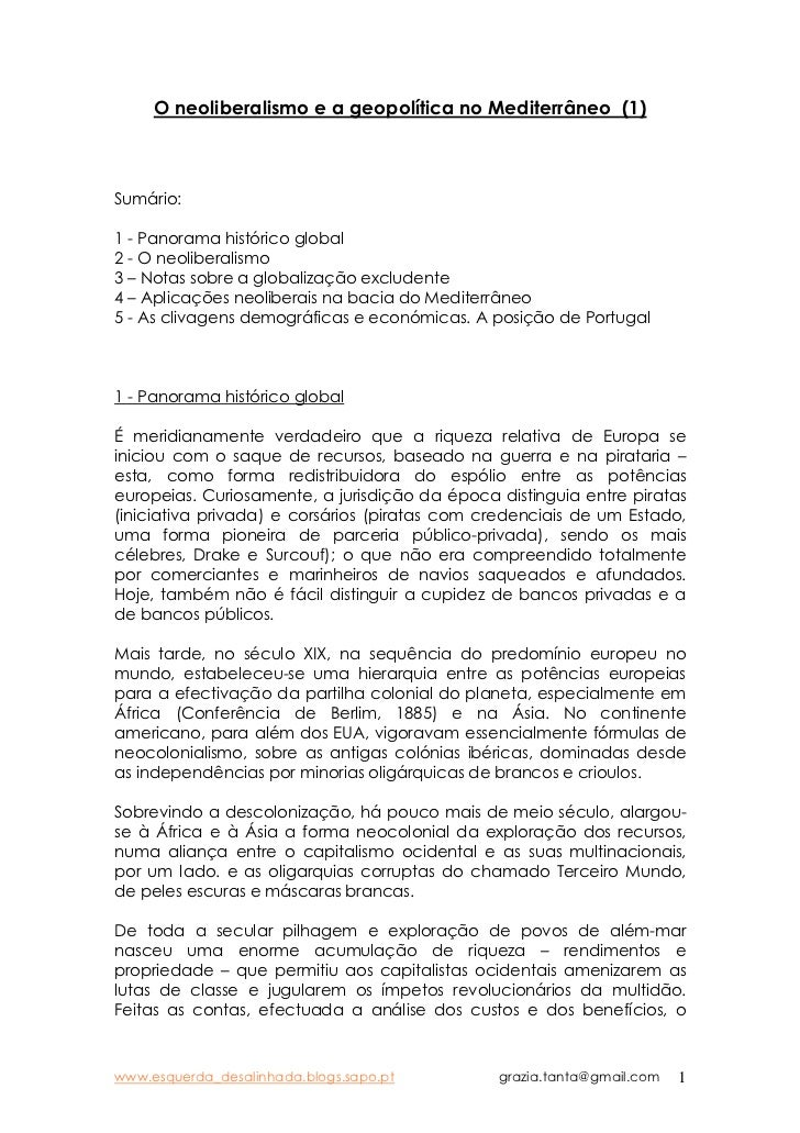 O neoliberalismo e a geopolítica no Mediterrâneo (1)Sumário:1 - Panorama histórico global2 - O neoliberalismo3 – Notas sob...