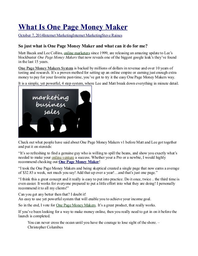 What Is One Page Money Maker  October 7, 2014 Internet Marketing Internet Marketing Steve Raines  So just what is One Page...