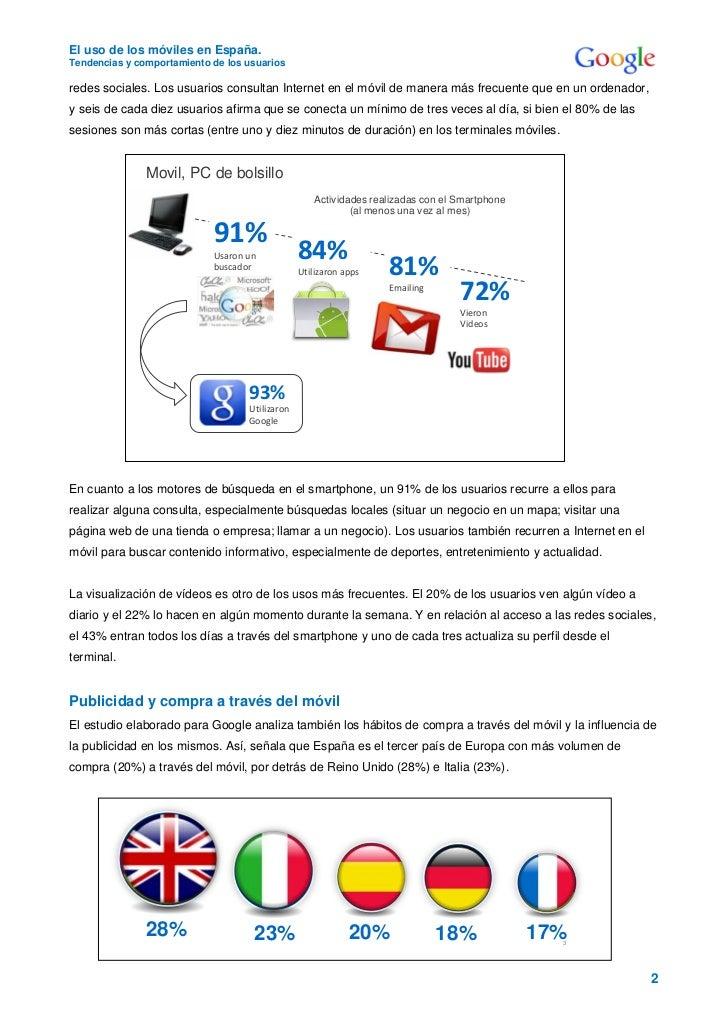 El uso de los móviles en España.Tendencias y comportamiento de los usuariosredes sociales. Los usuarios consultan Internet...