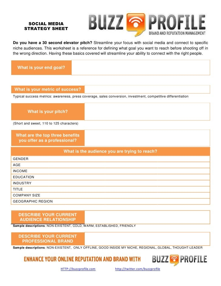 SOCIAL MEDIA         STRATEGY SHEET   Do you have a 30 second elevator pitch? Streamline your focus with social media and ...