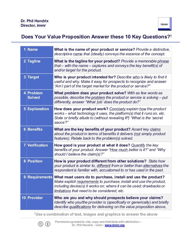 Does Your Value Proposition Answer these 10 Key Questions?†1 Name What is the name of your product or service? Provide a d...