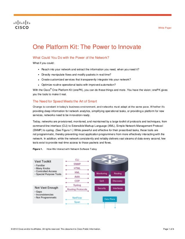 White Paper                        One Platform Kit: The Power to Innovate                        What Could You Do with t...