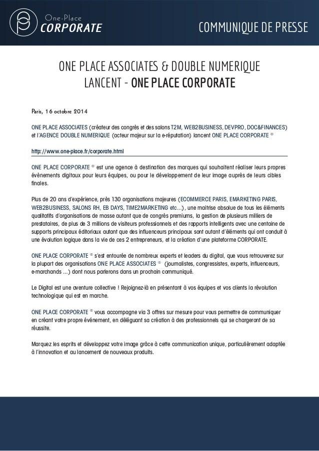 One-Place  CORPORATE COMMUNIQUE DE PRESSE  ONE PLACE ASSOCIATES & DOUBLE NUMERIQUE  LANCENT - ONE PLACE CORPORATE  Paris, ...
