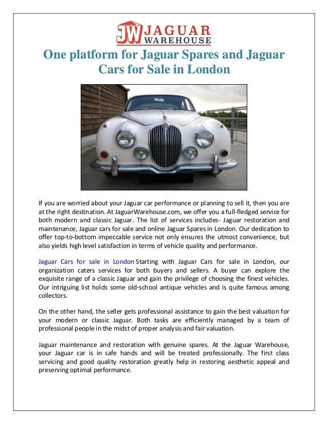 Jaguar Cars For Sale >> One Platform For Jaguar Spares And Jaguar Cars For Sale In