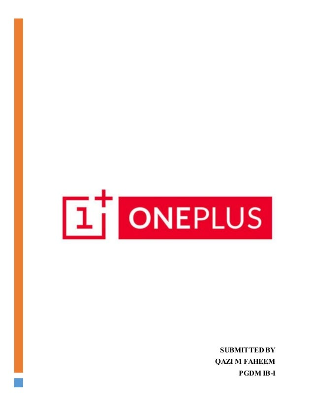 A Company Analysis Report Of OnePlus Managerial Economics Project; 2.