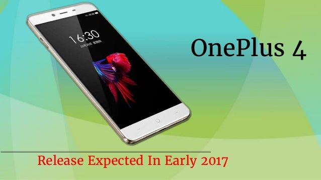 OnePlus 4 Release Expected In Early 2017