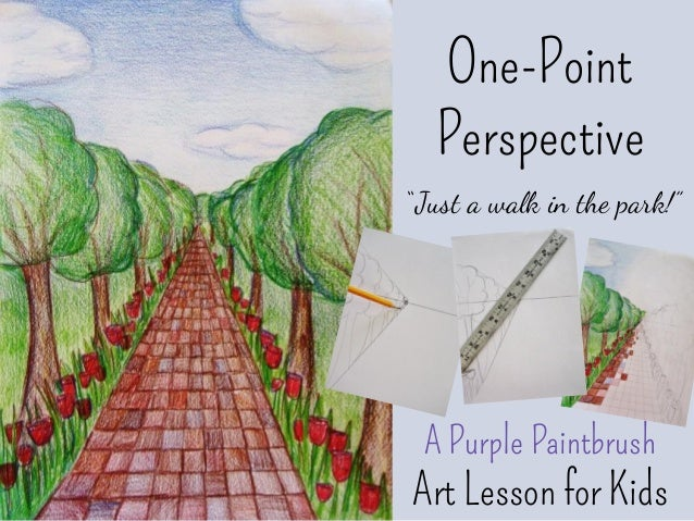 "One-Point Perspective "" Just a walk in the park!"" A Purple Paintbrush Art Lesson for Kids"