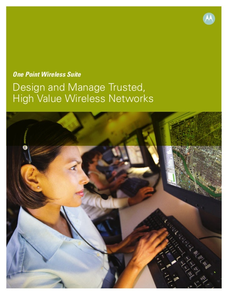 One Point Wireless SuiteDesign and Manage Trusted,High Value Wireless Networks