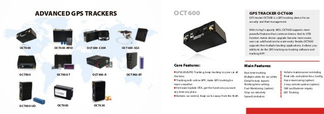OCT600 GPS tracker OCT600 is a GPS tracking device for car security and fleet management. With its high capacity MCU, OCT6...