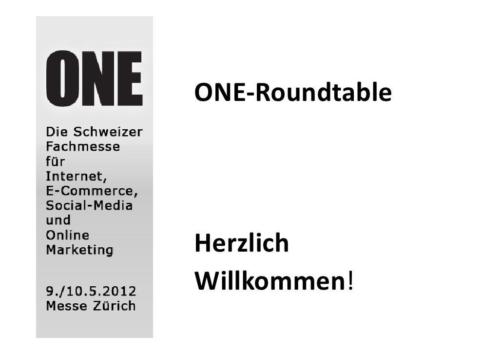 ONE‐RoundtableHerzlichWillkommen!