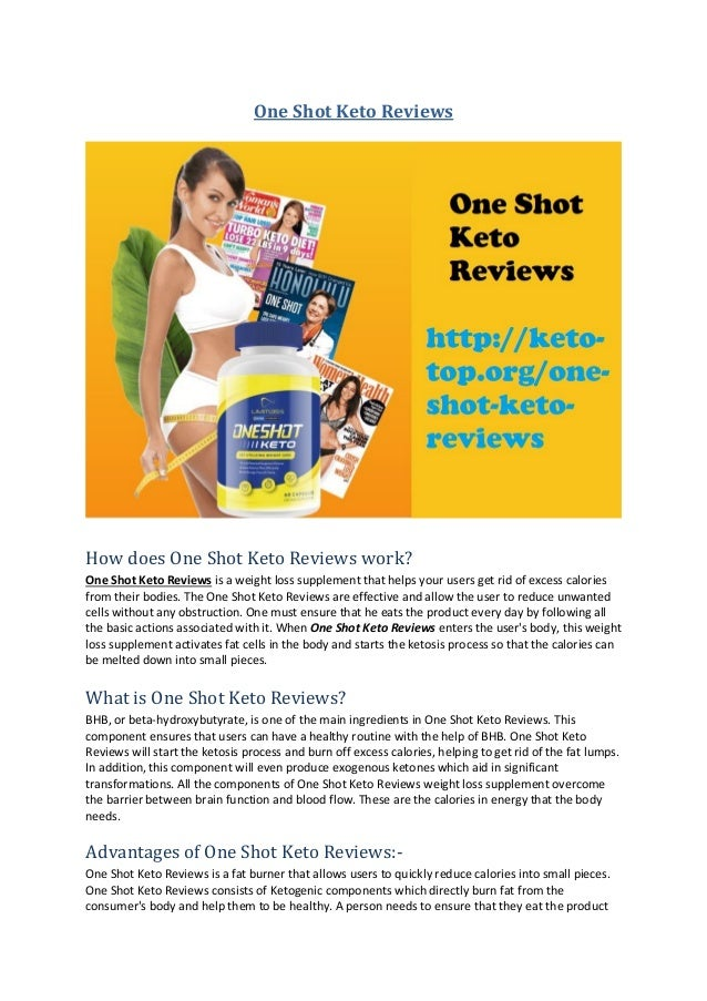 One Shot Keto Reviews How does One Shot Keto Reviews work? One Shot Keto Reviews is a weight loss supplement that helps yo...