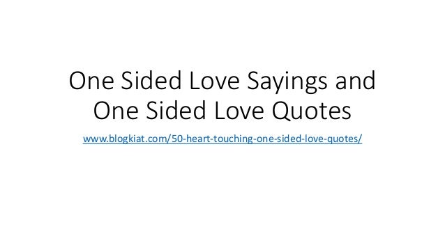 One Sided Love Sayings And One Sided Love Quotes Blogkiatcom